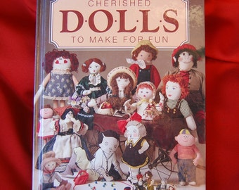 Vintage Cherished Dolls to Make for Fun Doll Making Craft Book Better Homes and Gardens circa 1985  CB239