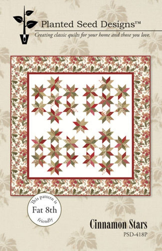 Cinnamon Stars Quilt Pattern by Gerri Robinson for Planted Seed Design