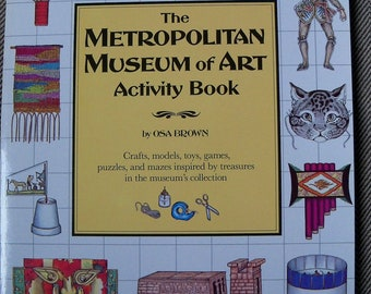 The Metropolitan Museum of Art Activity Book, by Osa Brown, 1983