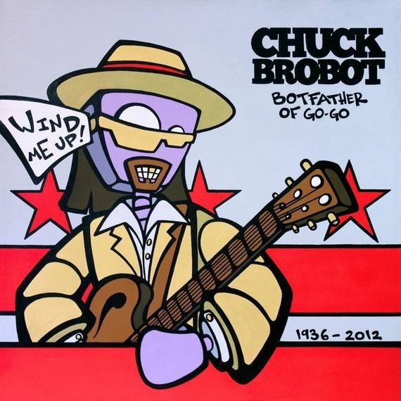 "Chuck BroBot ""Tribute"" 12"" x 12"" Giclee Print"