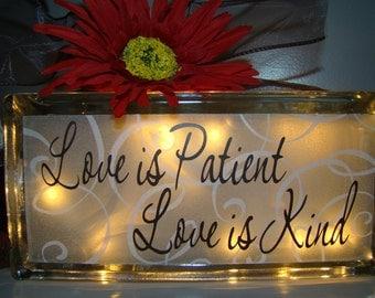 Glass block night light - Love is Patient Love is Kind-Entryway or Hallway Vinyl Lettering
