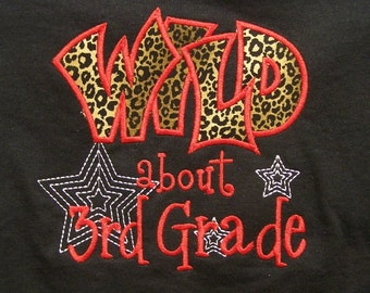 Wild about Third Grade shirt Wild about 3rd Grade School Shirt