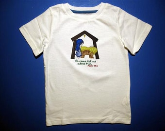 Toddler tshirt - Embroidery and appliqued come let us adore Him