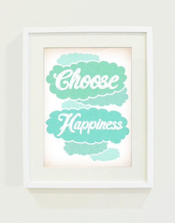 Choose Happiness Typography Art Print // 8x10