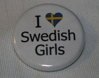 "I ""Heart"" Swedish Girls 1.25 inch Pinback Button"