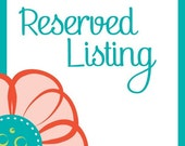 Reserved listing for Kelly