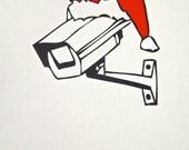 Santa's Been Watching You