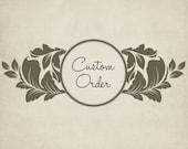 Custom Order for Loretta