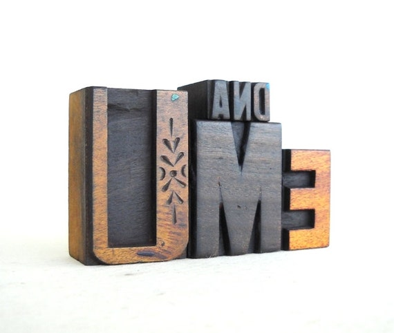 U And ME- 6 Vintage Letterpress Wood Type Letters Collection - VG24