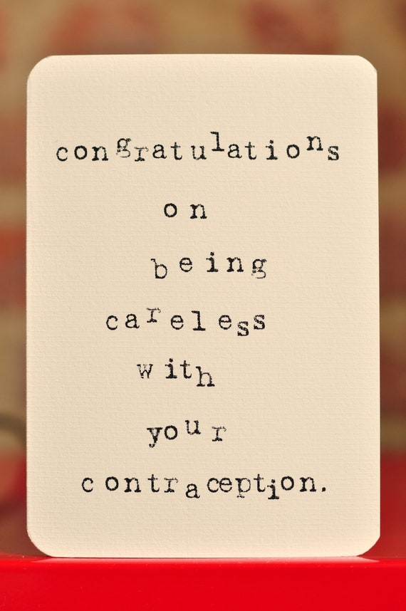 Mardy Mabel Pregnancy Congratulations Card: congratulations on being careless with your contraception.