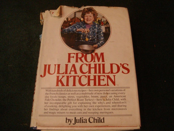 From Julia Child S Kitchen First Edition 1975 Knopf By Tfsloan