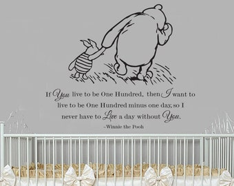 Classic Winnie the Pooh and Piglet If you live to be a hundred baby quote vinyl wall decal