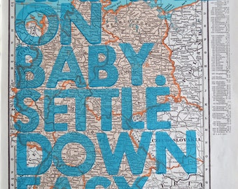 Germany/  Ramble On Baby. Settle Down Easy. / Letterpress Print on Antique Atlas Page