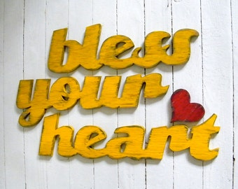 Bless Your Heart Sign Southern Saying Home Decor Wooden Sign