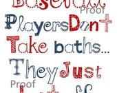 Baseball Nursery Decor // Baseball wall art // Baseball Players Dont Take Baths // Baseball Quote Print // Baseball Wall Decor // 8x10 print