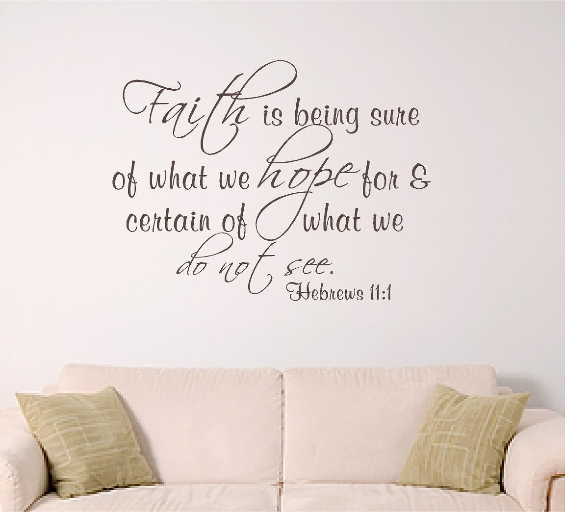 Best Quotes From Bible About Faith: Faith Bilble Verse Wall Decal Hebrews 11:1 Faith Is Being