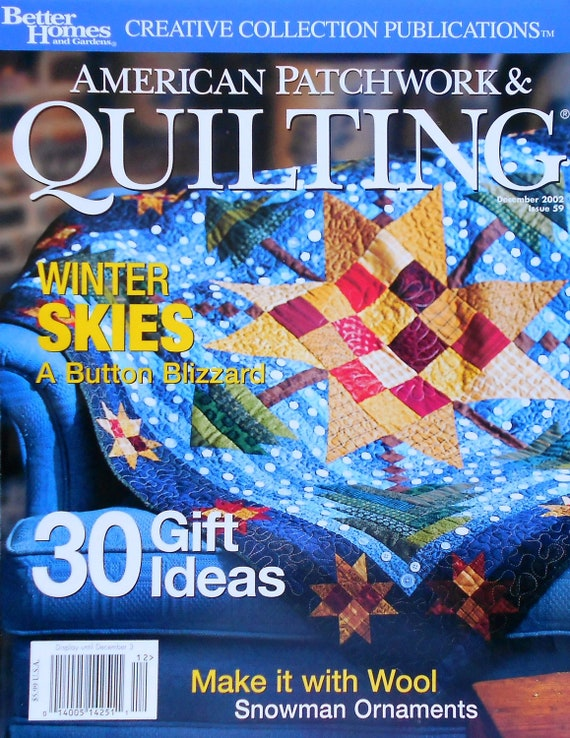 Better Homes and Gardens AMERICAN PATCHWORK & QUILTING Creative Collection Winter Skies Quilter Magazine - December 2002 Issue 59