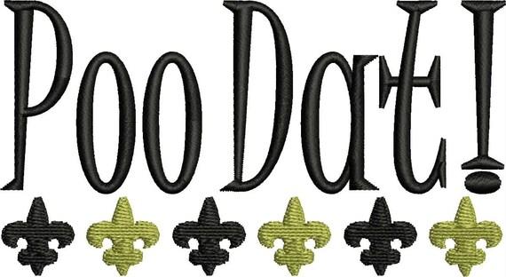 Who Dat, Poo Dat, Fleur-de-Lis, Bold Font, Cursive Font, Child Font, Football, Saints, New Orleans