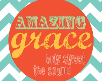 DIGITAL FILE--Amazing Grace, Scripture print, chevron pattern, modern scripture art, 8x10 turquoise & coral