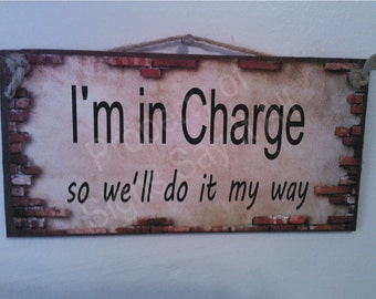 I'M IN CHARGE