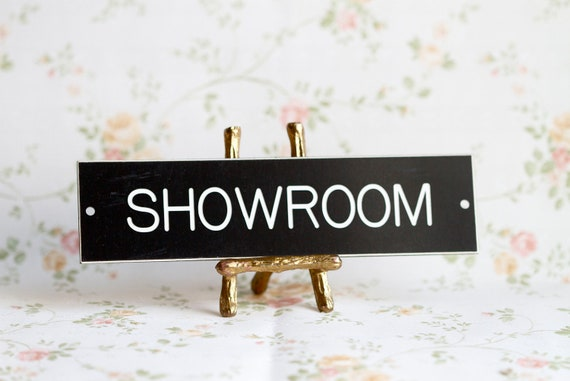 Showroom - Small Plaque - Black and White Sign