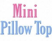 Mini Pillow Top - .5in. (half inch) - Machine Embroidery Font - BUY 2 get 1 FREE - Mini Fonts