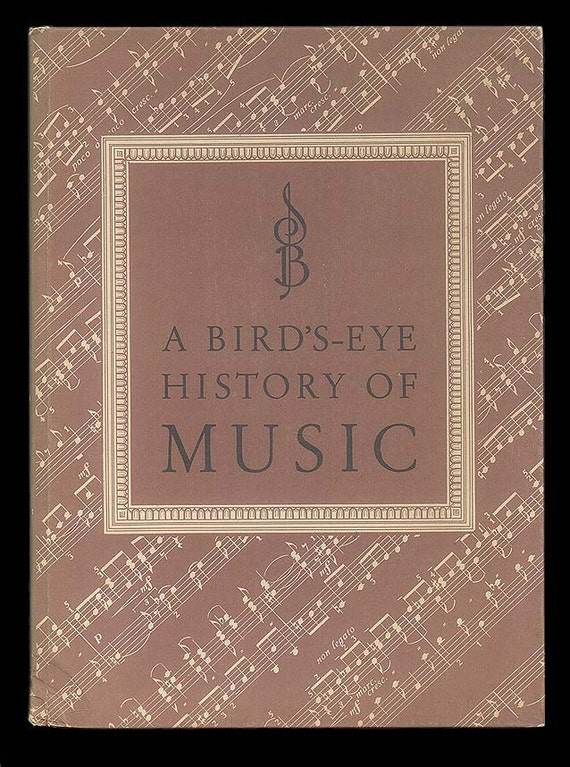 Vintage Music Book,  A Birds-Eye History of Music  by Dr. Eduard Reeser, 1950 Symphonia Books Series