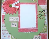 That's My Girl Premade 1 Page 12x12 Scrapbook Layout