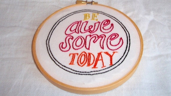"Bright ""Be Awesome Today"" Embroidery Hoop Wall Decor"