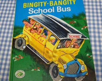 the bingity-bangity school bus, vintage 1970s children's book