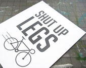 Bike Print - Shut Up Legs - myjuly