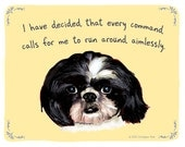 Shih Tzu 8x10 Print of Original Painting with phrase