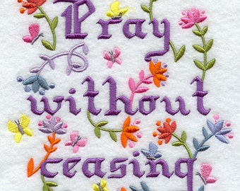 Pray Without Ceasing Machine Embroidered Quilt Block for your project