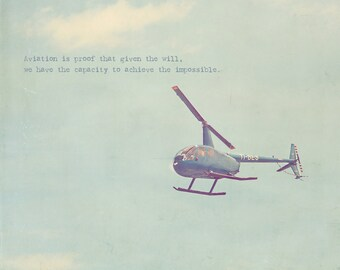 Blue Helicopter, Blue Decor, Blue Propeller, Boy's Room Decor, Inspirational Quote, Photo Quote, Aeroplane Photo, Airplane Photo