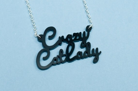 Crazy Cat Lady Necklace with Sterling Silver Chain
