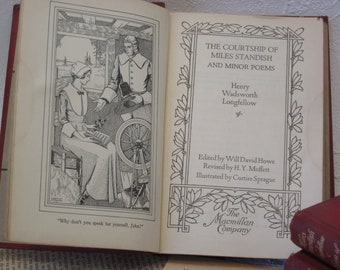 The Courtship of Miles Standish and Minor Poems Longfellow Vintage School Book of Poems 1929