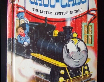 Vintage Children's Book - Choo-Choo The Little Switch Engine - 1954