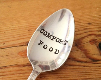Comfort Food - Hand Stamped Spoon - Vintage Gift -  Every Day Vintage - gift ideas under 25