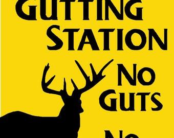 Hunting DEER Gutting Station Aluminum Sign 12x9