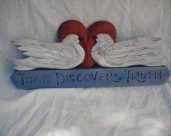 Time Discovers Truth Sign