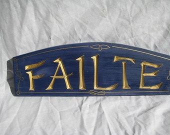 Arched Failte Sign