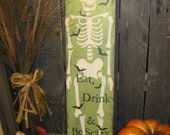 """Primitive Large Holiday  Wooden Hand Painted Halloween Sign -  """" Skeleton - Eat, Drink & Be Scary  """"  Pumpkins Bats Country Folkart"""