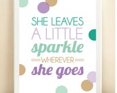 Teal, Aqua, Purple, and Gold 'She Leaves a Little Sparkle Wherever She Goest' print poster