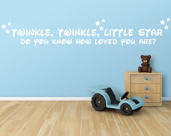 Twinkle Twinkle Little Star Do you Know How Loved You Are ....Child Vinyl Wall Decal....Your choice of color""