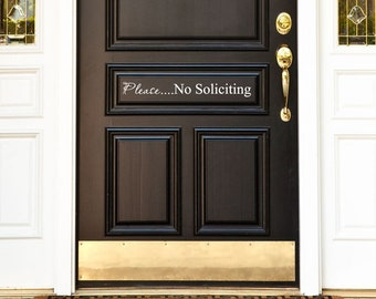 Please.....No Soliciting Vinyl Wall/Door Decal....Your choice of color""