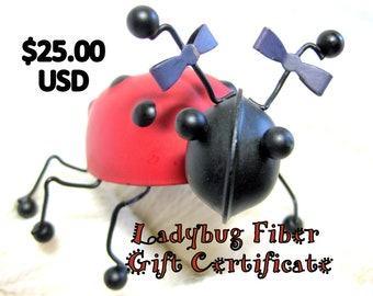 Ladybug Fiber Company Gift Certificate, 25 dollars USD