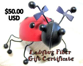 Ladybug Fiber Company Gift Certificate, 50 dollars USD