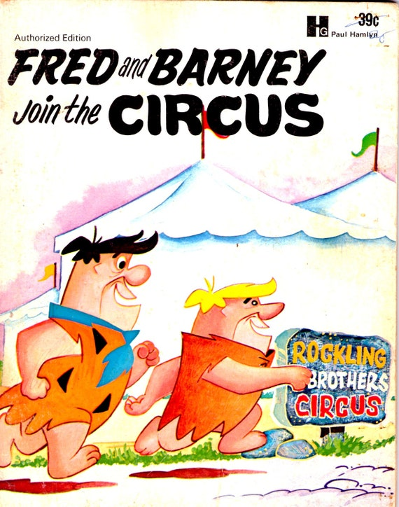 Fred and Barney Join the Circus  -  Vintage Dura Book - American Edition - 1970s
