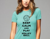 Keep Calm and Play Volleyball T-Shirt - Soft Cotton T Shirts for Women, Men/Unisex, Kids