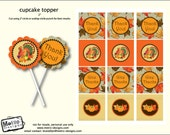 Instant Download - Thanksgiving Toppers/tags